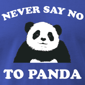never say no to panda Egyptian commercials for cheese if you don't eat, panda will mess your shit up.